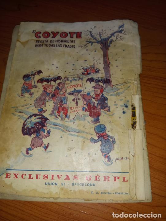 Tebeos: EL COYOTE EL SOL CAMINA HACIA EL OESTE 1ªEDICCION 1948 ED CLIPPER POSIBLE FIRMAS DEL AUTOR - Foto 9 - 255459350