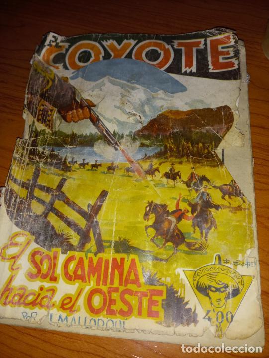 EL COYOTE EL SOL CAMINA HACIA EL OESTE 1ªEDICCION 1948 ED CLIPPER POSIBLE FIRMAS DEL AUTOR (Tebeos y Comics - Cliper - El Coyote)