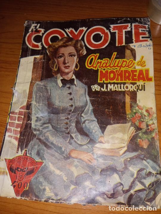 EL COYOTE ANALUPE DE MONREAL 1ªEDICCION 1948 ED CLIPPER (Tebeos y Comics - Cliper - El Coyote)