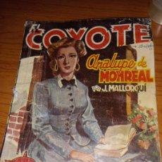 Tebeos: EL COYOTE ANALUPE DE MONREAL 1ªEDICCION 1948 ED CLIPPER. Lote 255459760