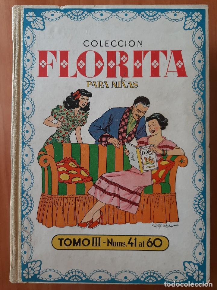 FLORITA : TOMO III - EJEMPLARES DEL Nº 41 AL Nº 60 (Tebeos y Comics - Cliper - Florita)