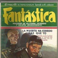 Tebeos: FANTÁSTICA MAGAZINE Nº4 EXTRAORDINARIO , ED CLIPER. LA MUERTE HA CORRIDO MÁS QUE YO - AÑOS 40 S.XX. Lote 256168430