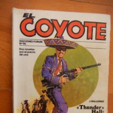 BDs: EL COYOTE - Nº 96 - J. MALLORQUÍ - EDICIONES FORUM 1983 - THUNDER HALLL COMISARIO, LOS ASESINOS LLE. Lote 265365564