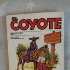 Tebeos: EL COYOTE Nº 63. EL HOGAR DE LOS VALIENTES Y EL TRIBUNAL DEL COYOTE DE J. MALLORQUI. Lote 270144453