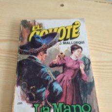 Livros de Banda Desenhada: C-13 LIBRO . J. MALLORQUI. EL COYOTE LA MANO DEL COYOTE. Lote 276792133