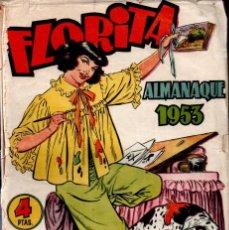 Tebeos: FLORITA ALMANAQUE 1953. Lote 278178573