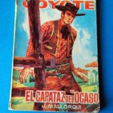 Tebeos: NOVELA EL COYOTE: EL CAPATAZ DEL OCASO. POR J. MALLORQUI. AÑO 1963. Lote 286460253