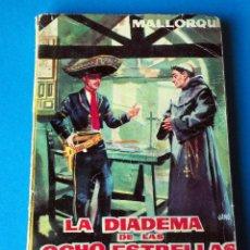 Tebeos: NOVELA EL COYOTE: LA DIADEMA DE LAS OCHO ESTRELLAS Y EL COYOTE. POR J. MALLORQUI. AÑO 1961. Lote 286460678