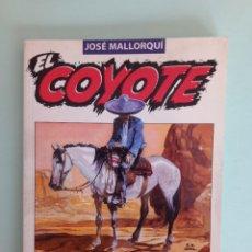 Tebeos: EL COYOTE JOSE MALLORQUI. Lote 287853428