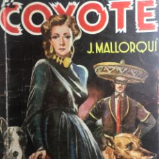 Tebeos: EL COYOTE EDICIONES CLÍPER Nº 56 PRIMERA EDICIÓN NOVIEMBRE 1947. Lote 288404568