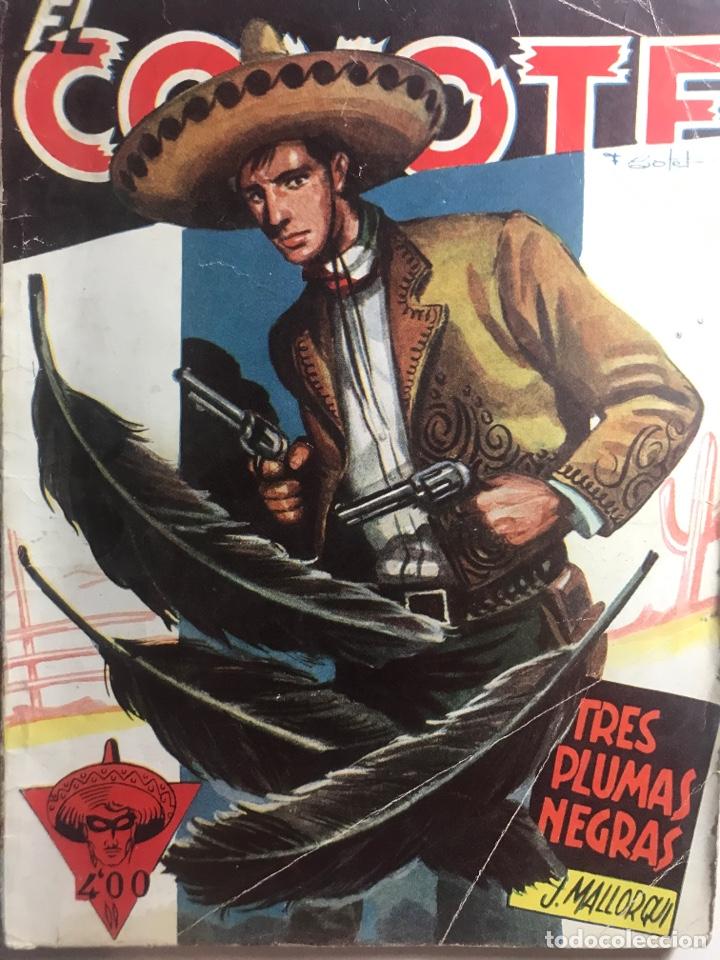 EL COYOTE EDICIONES CLÍPER Nº 55 PRIMERA EDICIÓN OCTUBRE 1947 (Tebeos y Comics - Cliper - El Coyote)