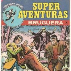 Tebeos: SUPER AVENTURAS, BRUGUERA 1 - 3 AL 8 , BUENA CONSERVACION. Lote 22335790