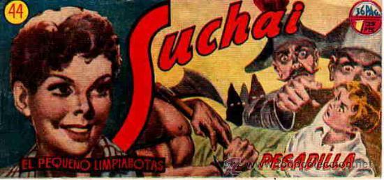 SUCHAI (H.AMERICANA) 33 EJ (ENTRE EL 21 Y EL 85) (LOTE) (Tebeos y Comics - Tebeos Colecciones y Lotes Avanzados)