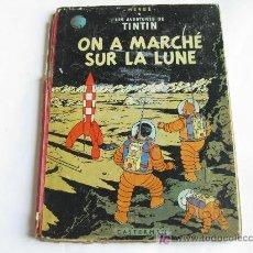 Tebeos: TINTIN - ATERRIZAJE EN LA LUNA EN FRANCES - 1956 - ON A MARCHÉ SUR LA LUNE. Lote 26648671