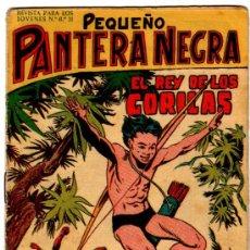 Tebeos: PEQUEÑO PANTERA NEGRA ORIGINAL, LOTE DE 38 NºS VER IMAGENES DE PORTADAS. Lote 21597223