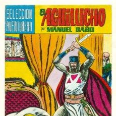 Tebeos: REEDICION EL AGUILUCHO DE M. GAGO - ED. VALENCIANA - LOTE DE 11 ONCE EJEMPLARES, DEL 1 AL 9 +12+15. Lote 25699560