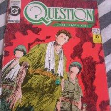 Tebeos: QUESTION (O'NEIL-COWAN-JONES-GARZON) - LOTE NºS. 32 AL 36 (5 EJEMPLARES) - ESPAÑA - 1989. Lote 26830445