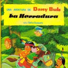 Tebeos: UNA AVENTURA DE DANY BUB ( SALDAÑA ) 1979-1983 COLECCION COMPLETA. Lote 26764861