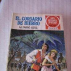 Tebeos: BRUGUERA EL CORSARIO DE HIERRO. EN LAS GRANDES AVENTURAS Y EN JOYAS LITERARIAS ROJAS, COMPLETA. Lote 32608937