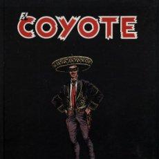 BDs: EL COYOTE - 4 TOMOS(COLECCIÓN COMPLETA) - ED. AGUALARGA 2.000 - JOSÉ MALLORQUÍ, ESTUDIOS Y TEBEOS. Lote 33245722