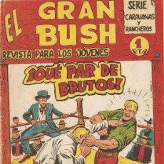 Tebeos: EL GRAN BUSH, AÑO 1.962. Nº 8 - 13. ORIGINALES. DIBUJANTE, DON MANUEL GAGO.. Lote 38225463