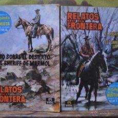 Tebeos: LOTE 2 RELATOS DE LA FRONTERA - NUMEROS 2 Y 6 - SERIE AMARILLA - EL GIGANTE DE LA HISTORIETA - 1963. Lote 51181439