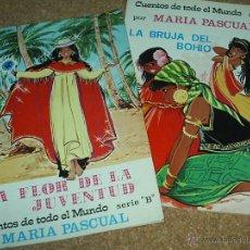 Tebeos: CUENTOS DE TODO EL MUNDO DE MARIA PASCUAL Nº 21 Y 22 SERIE B 1975 IMPORTANTE LEER DESCRIPCION. Lote 52587968