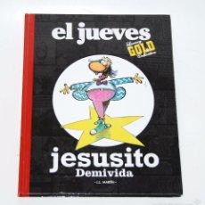 Tebeos: JESUSITO DEMIVIDA (REVISTA EL JUEVES) COLECCIÓN LUXURY GOLD. Lote 58070135