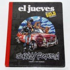 Tebeos: JOHNNY ROQUETA (REVISTA EL JUEVES) COLECCIÓN LUXURY GOLD. Lote 58070295