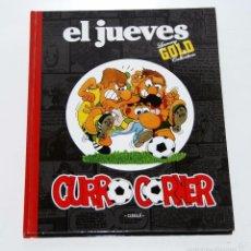 Tebeos: CURRO CORNER (REVISTA EL JUEVES) COLECCIÓN LUXURY GOLD. Lote 58070592