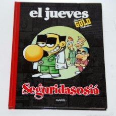Tebeos: SEGURIDASOSIÁ (REVISTA EL JUEVES) COLECCIÓN LUXURY GOLD. Lote 58070898