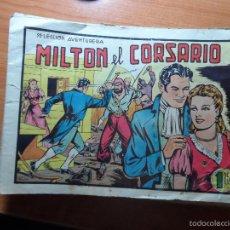 Tebeos: MILTON EL CORSARIO LOTE 108 NUMEROS ORIGINAL COMPLETA A FALTA DE 22 NUMEROS SE PUEDEN VENDER SUELTOS. Lote 60392551