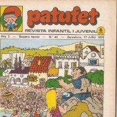 Tebeos: PATUFET - ANY 3 - SEGONA ÈPOCA ANY 1970 N 43. Lote 66493418