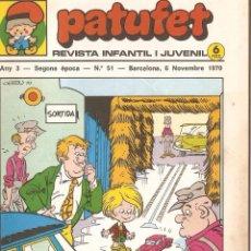 Tebeos: PATUFET - ANY 3 - SEGONA ÈPOCA ANY 1970 N 51. Lote 66493822