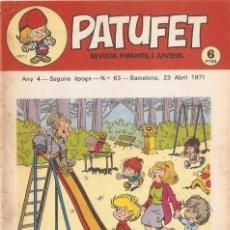 Tebeos: PATUFET - ANY 4 - SEGONA ÈPOCA ANY 1971 N 63. Lote 66773014