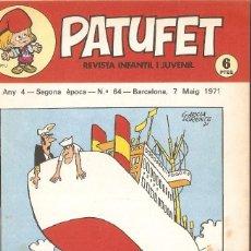 Tebeos: PATUFET - ANY 4 - SEGONA ÈPOCA ANY 1971 N 64. Lote 66773106