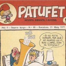 Tebeos: PATUFET - ANY 4 - SEGONA ÈPOCA ANY 1971 N 65. Lote 66773166