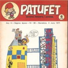 Tebeos: PATUFET - ANY 4 - SEGONA ÈPOCA ANY 1971 N 66. Lote 66773226