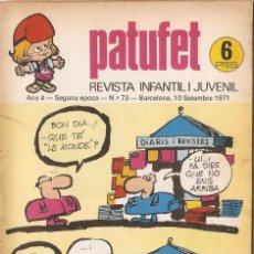 Tebeos: PATUFET - ANY 4 - SEGONA ÈPOCA ANY 1971 N 73. Lote 66773698