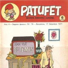 Tebeos: PATUFET - ANY 4 - SEGONA ÈPOCA ANY 1971 N 74. Lote 66773790