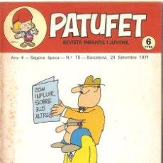 Tebeos: PATUFET - ANY 4 - SEGONA ÈPOCA ANY 1971 N 75. Lote 66773910