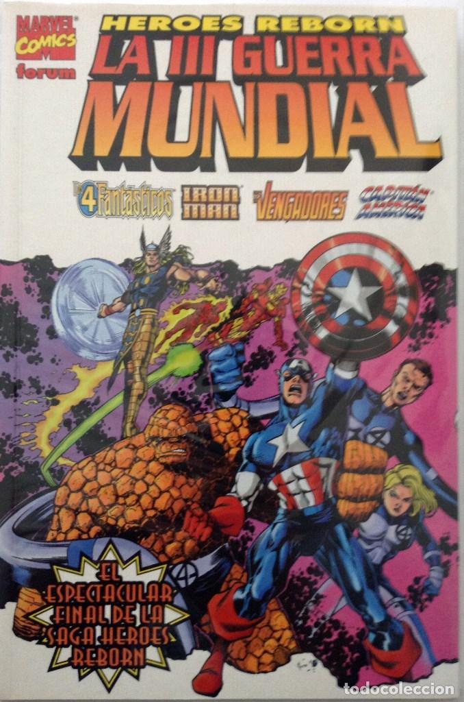 HEROES REBORN. III GUERRA MUNDIAL. FINAL SAGA HEROES REBORN. (Tebeos y Comics - Tebeos Colecciones y Lotes Avanzados)