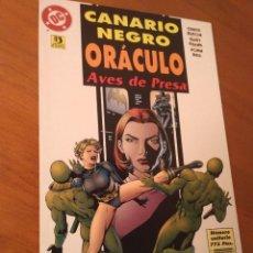 Tebeos: COMIC. DC. ZINCO. CANARIO NEGRO ORÁCULO AVES DE PRESA. MUY BUEN ESTADO. ENTREGO EN MANO EN MADRID. Lote 98749383