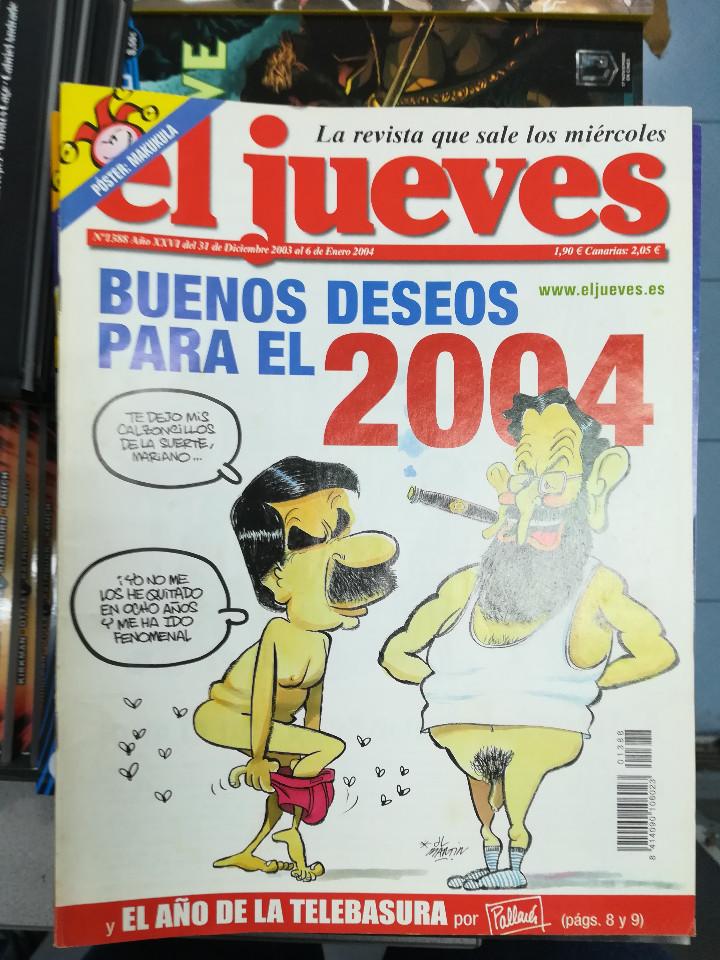 Tebeos: EL JUEVES - CASI 40 AÑOS DE LA REVISTA - 2022 NUMEROS (DEL 1 A 2059 - FALTAN 37 INTERCALADOS) - Foto 65 - 103441187