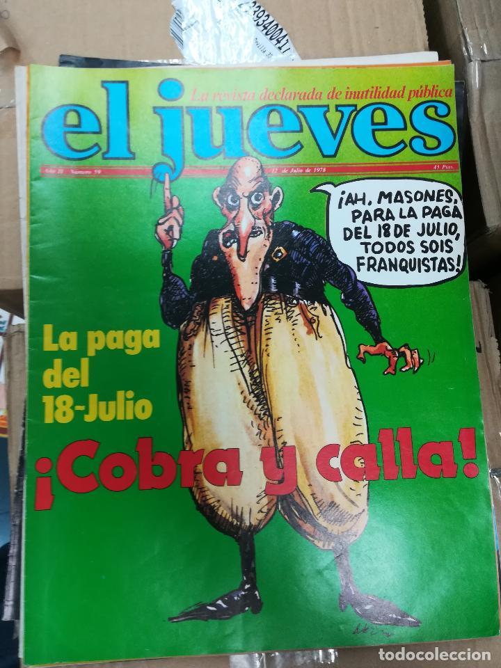 Tebeos: EL JUEVES - CASI 40 AÑOS DE LA REVISTA - 2022 NUMEROS (DEL 1 A 2059 - FALTAN 37 INTERCALADOS) - Foto 9 - 103441187