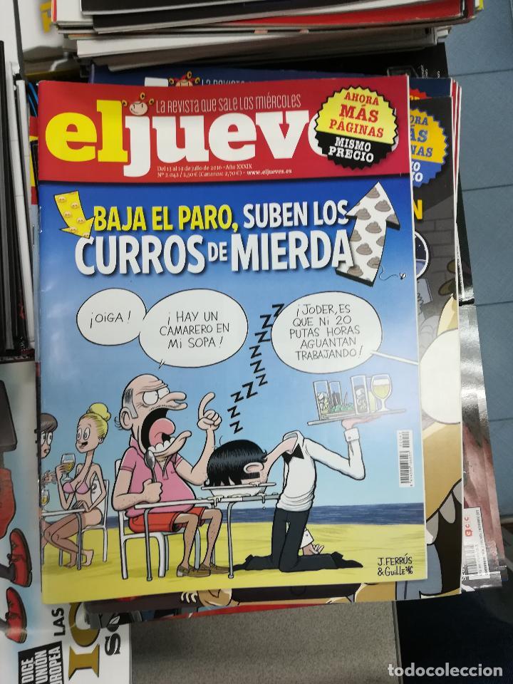 Tebeos: EL JUEVES - CASI 40 AÑOS DE LA REVISTA - 2022 NUMEROS (DEL 1 A 2059 - FALTAN 37 INTERCALADOS) - Foto 10 - 103441187