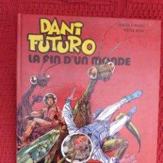 BDs: DANI FUTURO -LA FIN D'UN MONDE- EN FRANCES. Lote 115529119