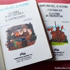 Tebeos: ERASE UNA VEZ EL HOMBRE - COLECCION EN 2 TOMOS - EDICIONES JUNIOR - 1979 - GRIJALBO. Lote 121632667