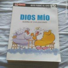Tebeos: DIOS MÍO - GUERRA DE CIVILIZACIONES - J.L.MARTÍN - EDITORIAL EL JUEVES. Lote 121733211