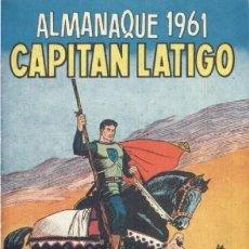 Tebeos: EL CAPITÁN LATIGO, AÑO 1.962. COLECCIÓN COMPLETA SON 24. TEBEOS + ALMANAQUE AÑO 1961 SON ORIGINALES.. Lote 131946574